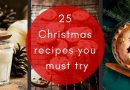 25 Christmas recipes you must try