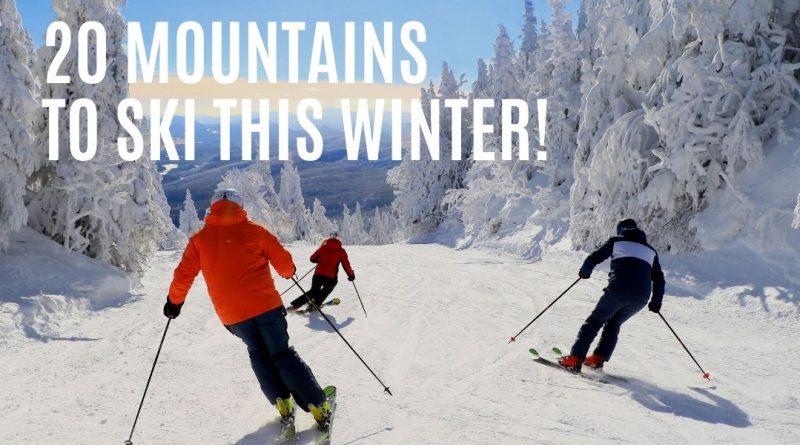 20 mountains to ski this winter!