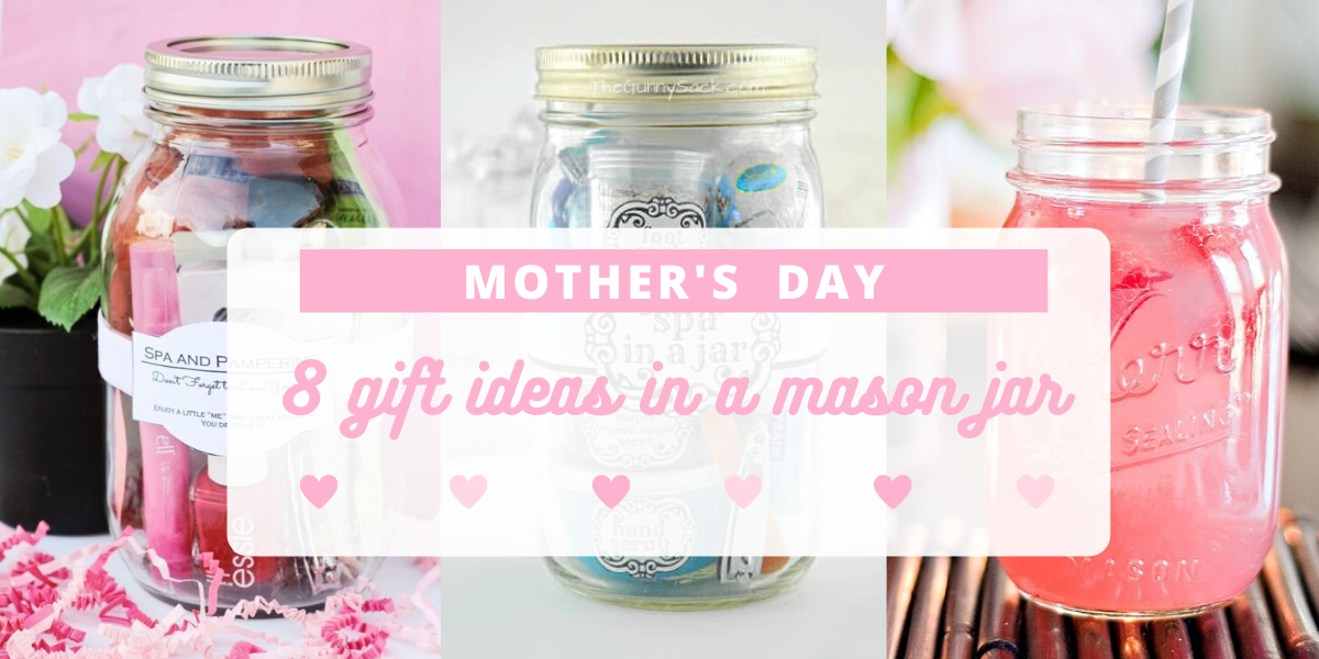 Allsales Ca Blog Mother S Day 8 Gift Ideas In A Mason Jar